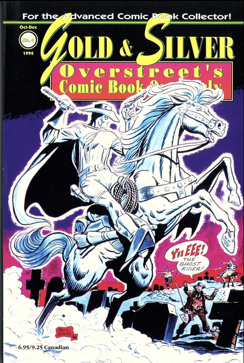 Gold & Silver: Overstreet's Comic Book Quarterly #6