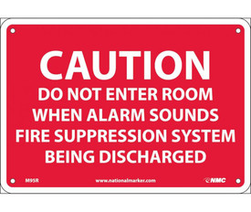 """Caution Do Not Enter Room Fire System Sign - Aris Industrial Red square sign with the words """"CAUTION DO NOT ENTER ROOM WHEN ALARM SOUNDS FIRE SUPPRESSION SYSTEM BEING DISCHARGED"""" In white text. Four holes for post mounting."""
