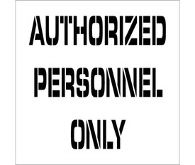 "Authorized Personnel Only Marking Stencil - Aris Industrial  stencil with the word ""AUTHORIZED PERSONNEL ONLY"""