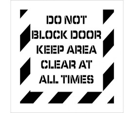 "Made in USA Do Not Block Door Marking Stencil - Aris Industrial stencil with the words ""DO NOT BLOCK DOOR KEEP AREA CLEAR AT ALL TIMES"" with wide stripes around the entire edge"