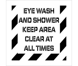 "Eye Wash And Shower Keep Clear Stencil - Aris Industrial stencil with the words ""EYE WASH AND SHOWER KEEP CLEAR AT ALL TIMES"" and wide stripes around the entire edge."