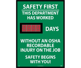 Safety 1st Department Scoreboard Tracks No Accident Days - Aris Industrial Green Safety 1st This Department Has Worked # of days without an OSHA Recordable Injury on the Job Digital Scoreboard