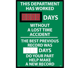 "This Department Has Worked Digital Magnetic Scoreboard - Aris Industrial Rectangular digital score board with the words ""THIS DEPARTMENT HAS WORKED __DAYS WITHOUT A LOST TIME ACCIDENT.THE BEST PREVIOUS RECORD WAS __DAYS DO YOUR PART HELP MAKE A NEW RECORD ""In white text with green background."