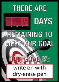 "Days Remaining To Meet Goal Write On LED Scoreboard - Aris Industrial Rectangular digital score board with the words ""THERE ARE XX DAYS REMAINING TO MEET OUR GOAL OUR GOAL IS"" WRITE ON WITH DRY ERASE PEN"" In white text with green background."