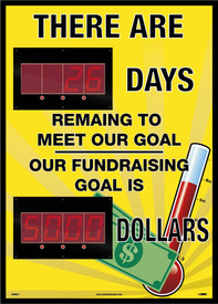 "Days Remaining To Meet Fundraising Goal Digital Scoreboard - Aris Industrial Rectangular digital score board with the words ""THERE ARE XX DAYS REMAINING TO MEET OUR GOAL OUR FUNDRAISING GOAL IS XXXX DOLLARS"" In white text with yellow background with a graphic of money and thermometer."