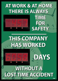 "At Work & At Home Lost Accident Time LED Scoreboard Tracker - Aris Industrial Rectangular digital score board with the words ""AT WORK AND AT HOME THERE IS ALWAYS TIME FOR SAFETY THIS COMPANY HAS WORKED 6058 DAYS WITHOUT A LOST TIME ACCIDENT"" In white text with a green clock on the background."