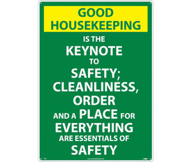 "Good Housekeeping Principles Sign - Aris Industrial Green rectangular scoreboard safety sign with the words ""GOOD HOUSEKEEPING IS THE KEYNOTE TO SAFETY;CLEANLINESS;ORDER AND A PLACE FOR EVERYTHING ARE ESSENTIALS OF SAFETY""In white text.Yellow background behind good housekeeping text."