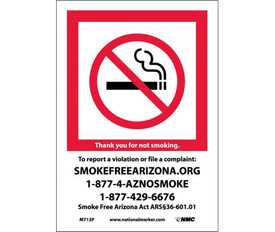 "No Smoking Arizona Forbidden Graphic Signs - Aris Industrial White rectangular vertical sign with the NO Smoking symbol inside a red boarder on the top half of the sign and the words ""THANK YOU FOR NOT SMOKING TO REPORT VIOLATION OR FILE A COMPLAINT: SMOKEFREEARIZONA.ORG 1-877-4-AZNOSMOKE 1-877-429-6676"" in white and black text on the lower half of the sign."