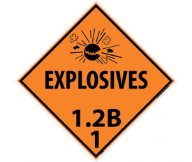 "DOT Explosives 1.2B 1 Orange Placard Sign - Aris Industrial orange diamond DOT Placard with words ""EXPLOSIVES 1.2B 1"" In black text beneath the explosive symbol."