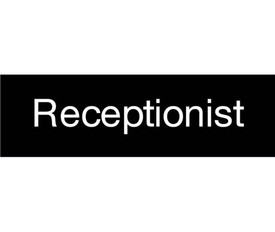 "Receptionist Engraved 3x10 Sign - Aris Industrial  Engraved Office Sign with word ""Receptionist"" in white text on black background."