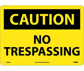 """Caution No Trespassing Aluminum Sign - Aris Industrial Yellow square sign with the word """"CAUTION NO TRESPASSING"""" In black text"""