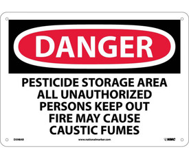"""Danger Pesticide Storage Area Keep Out 10x14 Vinyl Sign - Aris Industrial White square sign with the words """"DANGER PESTICIDE STORAGE AREA ALL UNAUTHORIZED PERSONS KEEP OUT FIRE MAY CAUSE CAUSTIC FUMES"""" IN WHITE AND BLACK TEXT. CIRCULAR RED BACKGROUND BEHIND DANGER TEXT WITH FOUR HOLES FOR POST MOUNTING"""