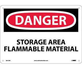"""Danger Storage Area Flammable Material 10x14 Sign - Aris Industrial White square sign with the words """"DANGER STORAGE AREA FLAMMABLE MATERIAL"""" IN WHITE AND BLACK TEXT. CIRCULAR RED BACKGROUND BEHIND DANGER WITH FOUR HOLES FOR POST MOUNTING"""