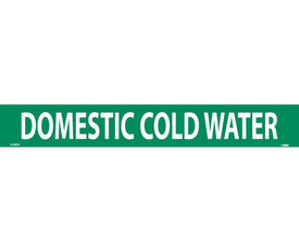 PS Vinyl Pipe marker Labeled Domestic Cold Water - Vinyl Pipe Marker Labeled Domestic Cold Water, White text on Green