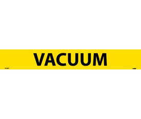 Pressure Sensitive Pipe Marker Labeled Vacuum - Pressure Sensitive Pipe Marker Labeled Vacuum, Black text on Yellow