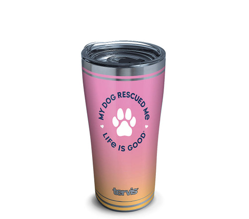 My Dog Rescued Me Tervis Tumbler 20oz