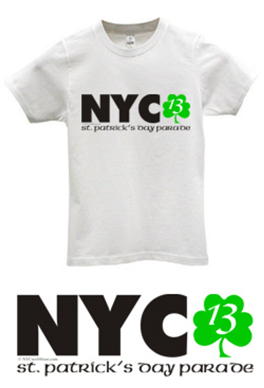 adbe2ee8f Saint Patrick's Day NYC 2014 T-Shirt