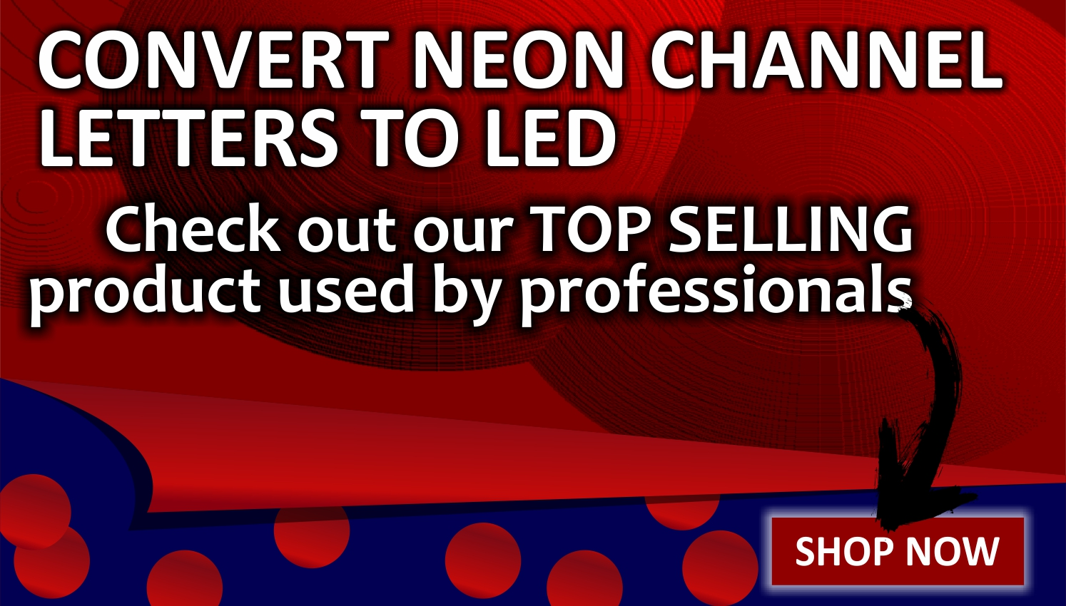 Convert Neon Channel Letters to LED