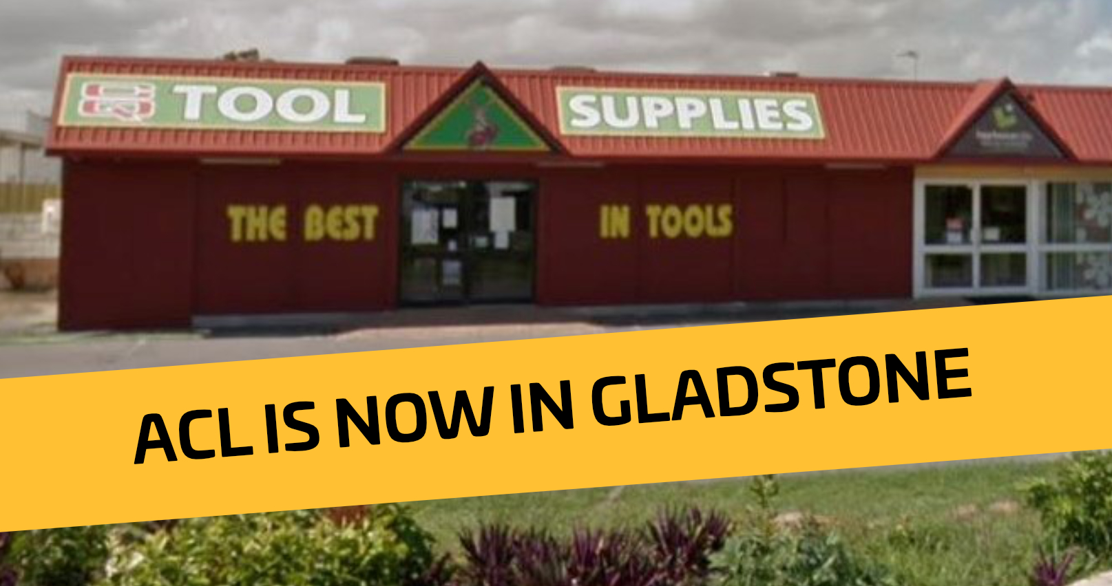 ACL Acquires CQ Tool Supplies in Gladstone!