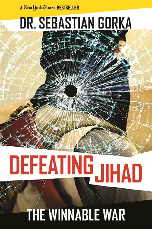 Defeating Jihad: The Winnable War (Autographed Hardcover)