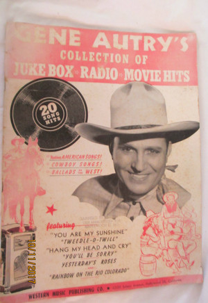 Music Book - Gene Autry's Collection of Juke Box, Radio, Movie Hits