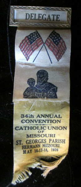 1925 'Catholic Union of Missouri' Delegate Pin