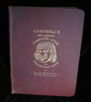 Campbell's New Reviised Complete Guide of Mexica