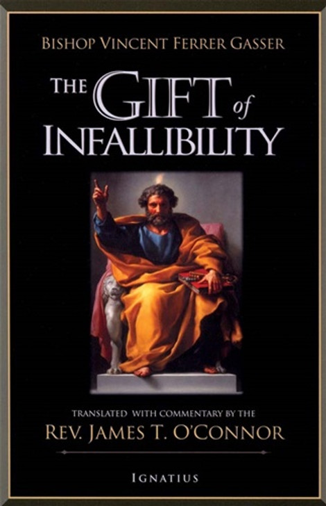 The Gift of Infallibility