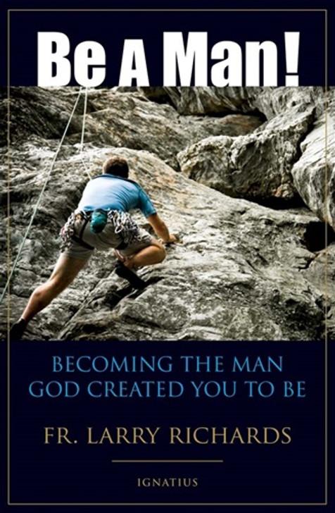 Be a Man!