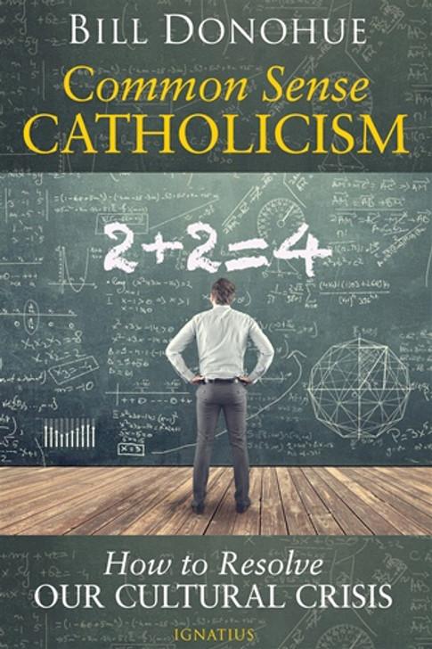 Common Sense Catholicism