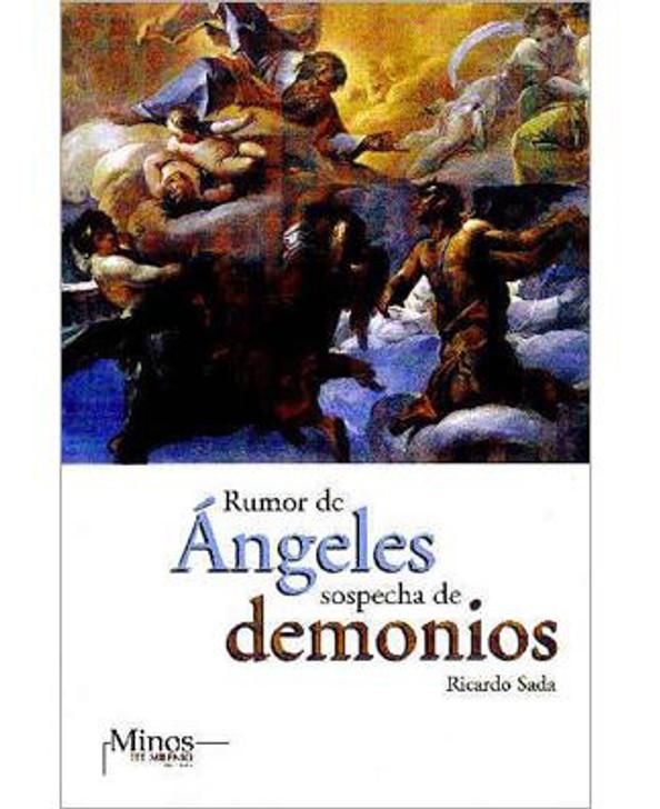 Rumor de ángeles, sospecha de demonios