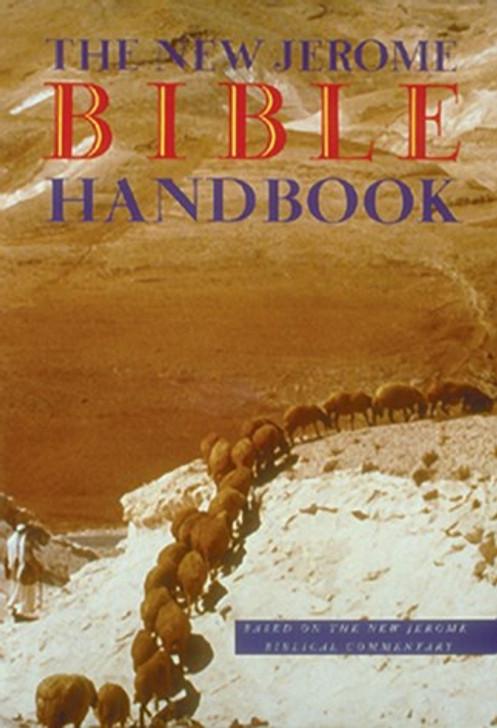 The New Jerome Bible Handbook
