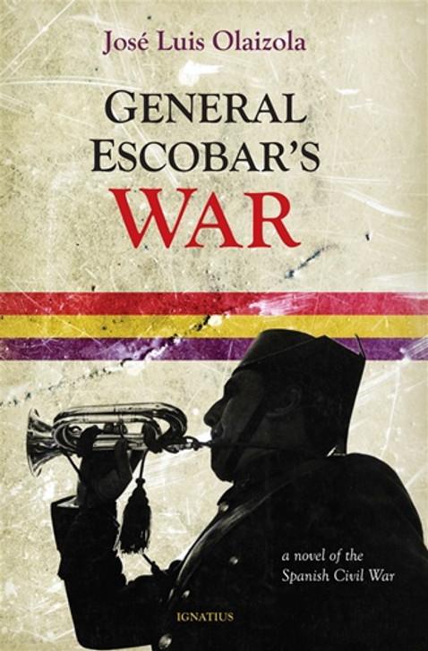 General Escobar's War
