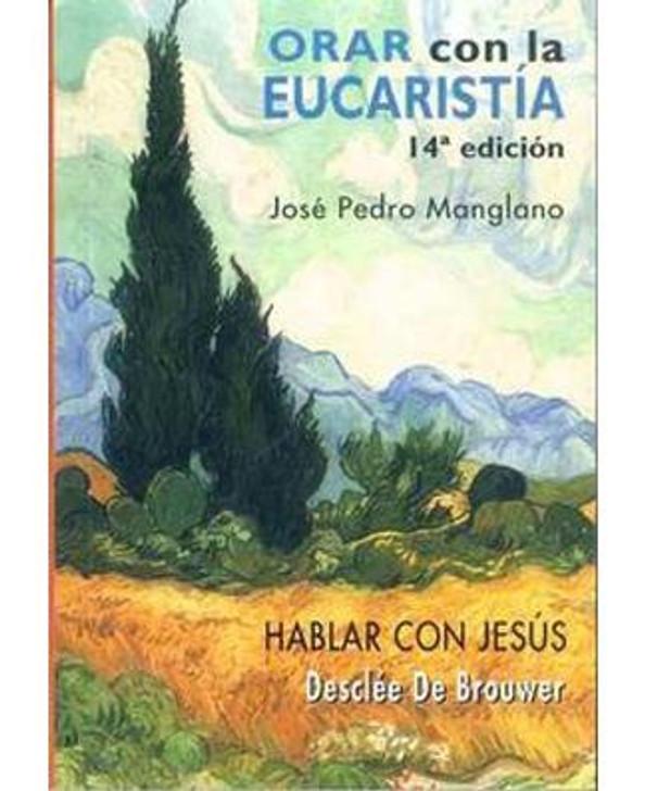 Orar con la Eucaristia