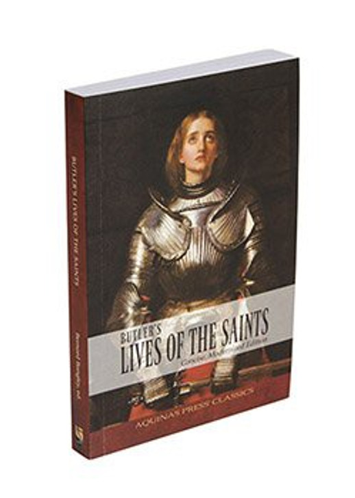 Aquinas Press® Classics - Butler's Lives Of The Saints: Concise, Modernized Edition B1207