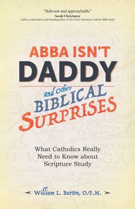 Abba Isn't Daddy and Other Biblical Surprises
