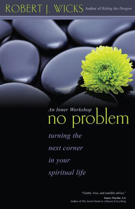No Problem Turning the Next Corner in Your Spiritual Life