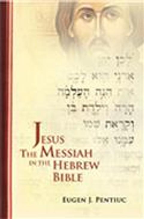 Jesus the Messiah in the Hebrew Bible