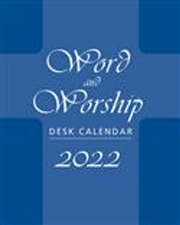 Word and Worship Desk Calendar, 2022