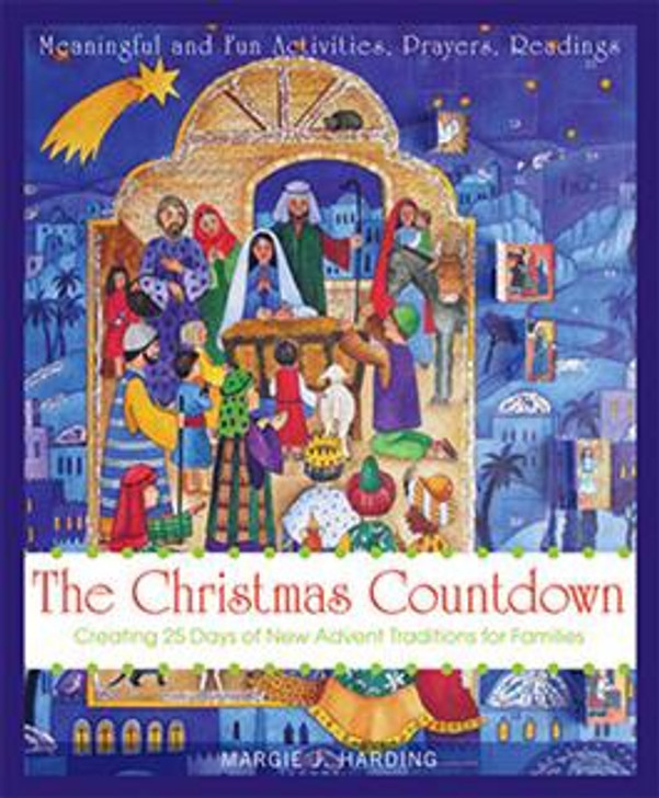 Christmas Countdown: Creating 25 days of New Advent Traditions for Families