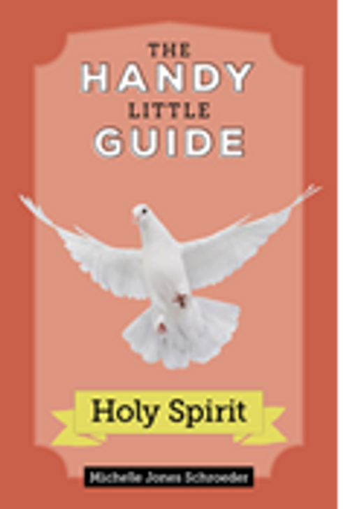 The Handy Little Guide To The Holy Spirit T2336