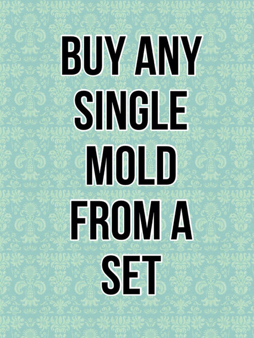 Buy Any Single Mold in A set