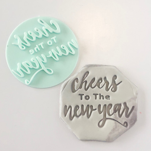 Cheers to the New year   Fondant /Cookie Embosser
