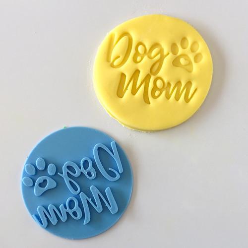 Dog Mom   Fondant /Cookie Embosser