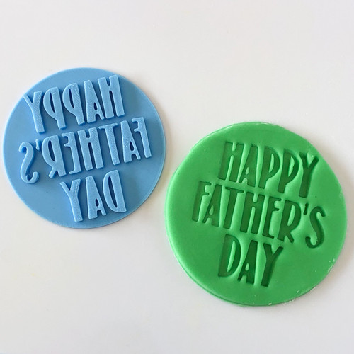 Happy Fathers day    Fondant /Cookie Embosser