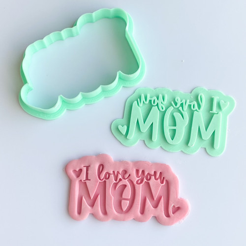 I Love You Mom  Stamp and Cutter Set