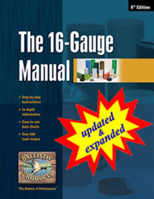 The 16 Gauge Manual, 11th ed.