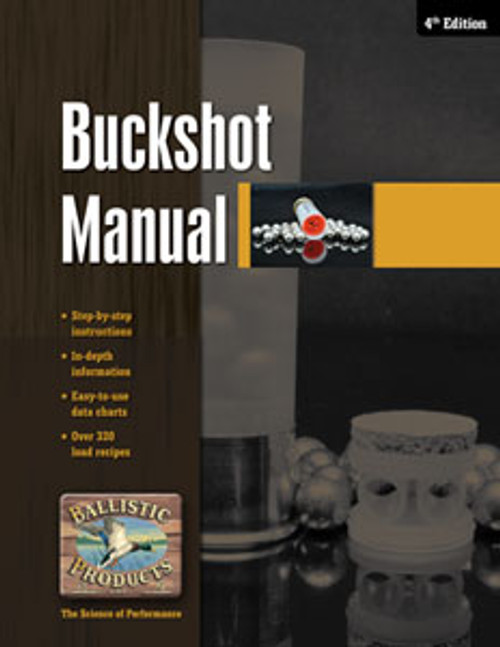 Buckshot Loading Manual, 4th ed.