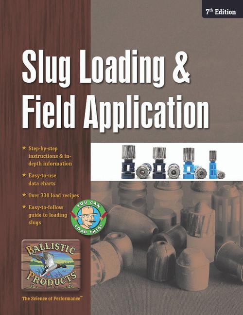 Slug Loading Manual