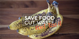 Save Food Cut Waste: Don't Toss It